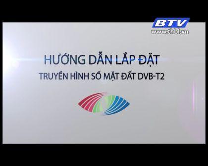 Hướng dẫn lắp đặt Truyền hình số mặt đất DVB-T2