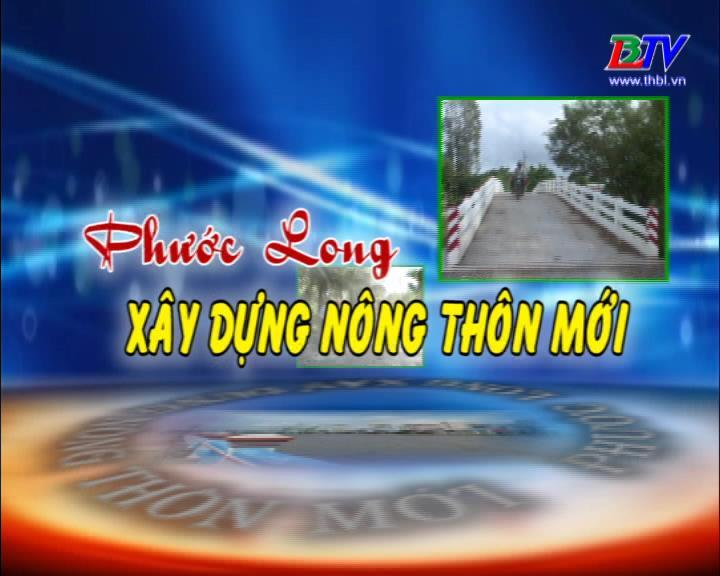 Phước Long xây dựng nông thôn mới 15/04/2019