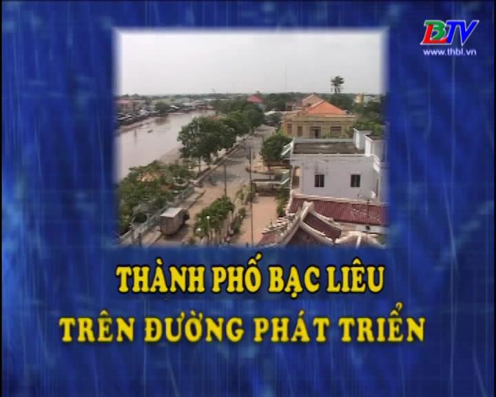 Thành phố Bạc Liêu trên đường phát triển 16/01/2018