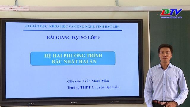 Môn Toán – Chủ đề: Hệ hai phương trình bậc nhất hai ẩn – 09/4/2020