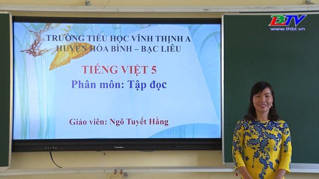 Tiếng Việt 5 – Tập đọc: Nhớ nguồn – 11/5/2020