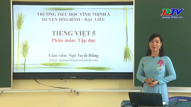 Tiếng Việt 5 – Tập đọc: Bầm ơi – 27/5/2020