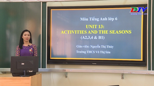 Tiếng Anh 6 – Unit 13: Activities and the Seasons – 25/5/2020