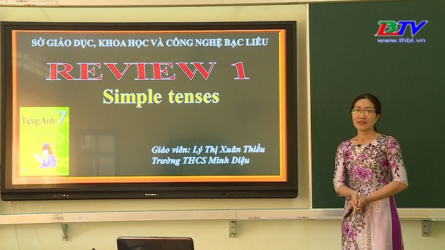 Tiếng Anh 7 – Review 1: Simple tenses – 16/6/2020
